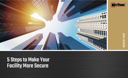 5 Steps to Make Your Facility More Secure
