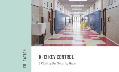 K-12 Key Control - Closing the Security Gaps