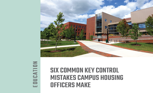 Six Common Key Control Mistakes Campus Housing Officers Make